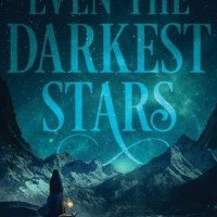 Waiting on Wednesday #105: Even the Darkest Stars by Heather Fawcett