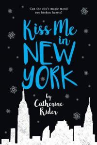 ARC Review: Kiss Me in New York by Catherine Rider